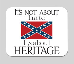 its-not-about-hate-about-heritagel-mouse-pad-rebel-flag-confederate